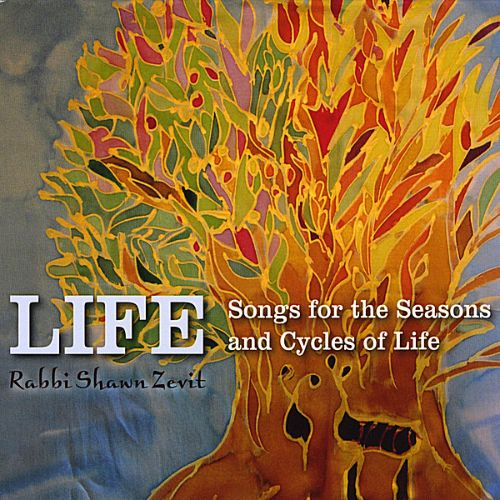 Life: Songs for the Seasons and Cycles of Life
