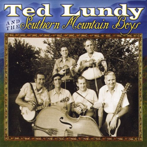 Ted Lundy and the Southern Mountain Boys