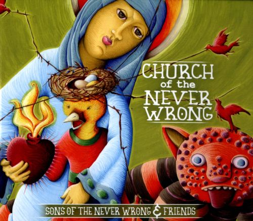 Church of the Never Wrong