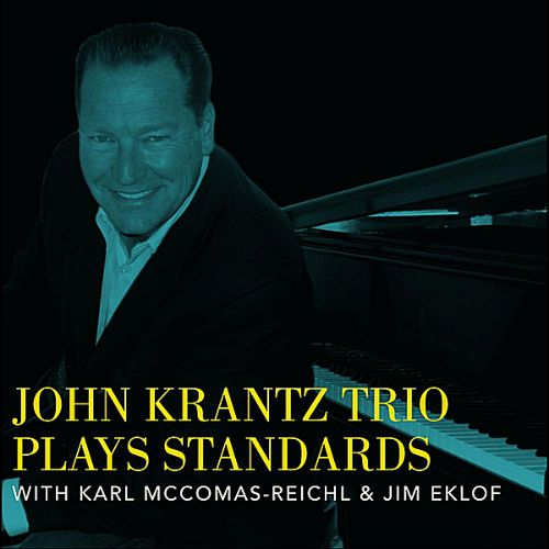 John Krantz Trio Plays Standards
