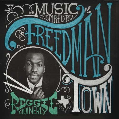 Music Inspired by Freedmantown