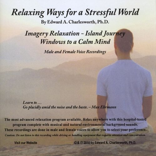 Relaxing Ways for a Stressful World: Imagery Relaxation/Island Journey/Male & Female Voices