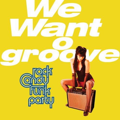 we want groove rock candy funk party songs reviews credits allmusic. Black Bedroom Furniture Sets. Home Design Ideas