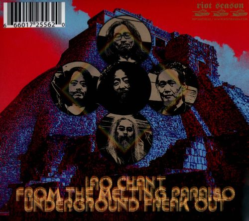 IAO Chant From the Melting Paraiso Underground Freak Out