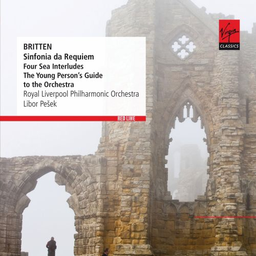 Britten: Sinfonia da Requiem; Four Sea Interludes; The Young Person's Guide to the Orchestra