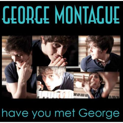Have You Met George