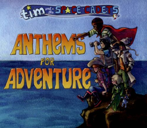 Anthems for Adventure