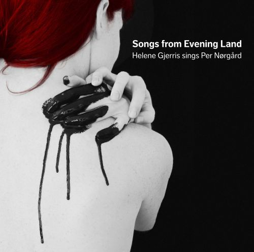 Per Norgard: Songs from Evening Land