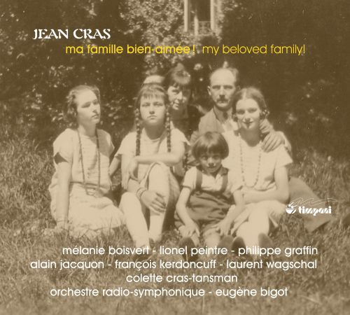 Ma famille bien-aimée! (My Beloved Family!): Music by Jean Cras