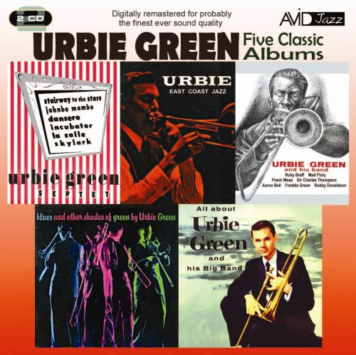 Five Classic Albums: All About Urbie Green/Blues and Other Shades of Green/Urbie Green and His Band/Urbie Green Septet/Urbie: East Coast Jazz