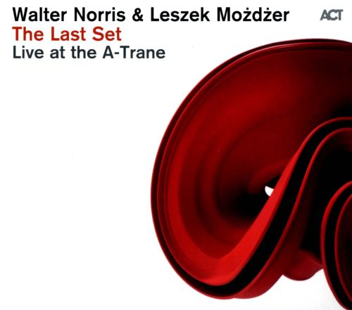 The Last Set: Live at the A-Trane