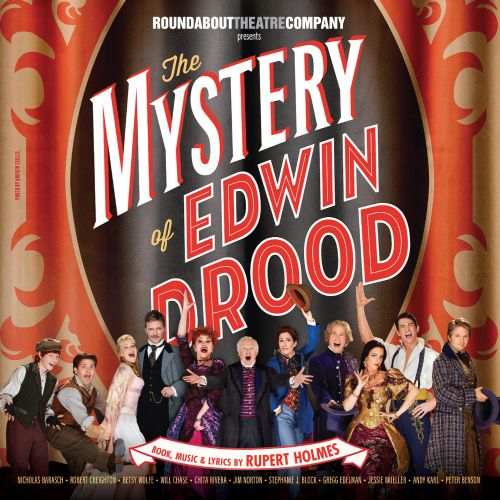 The Mystery of Edwin Drood [2012 Broadway Cast Recording]