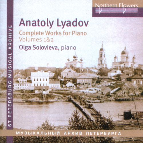 Anatoly Lyadov: Complete Works for Piano, Vol. 1-2
