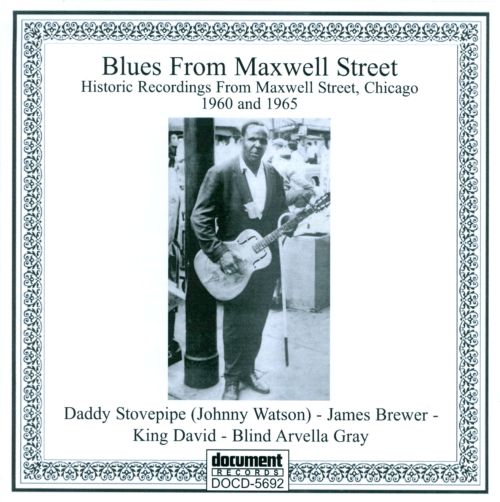 Blues From Maxwell Street 1960-1965