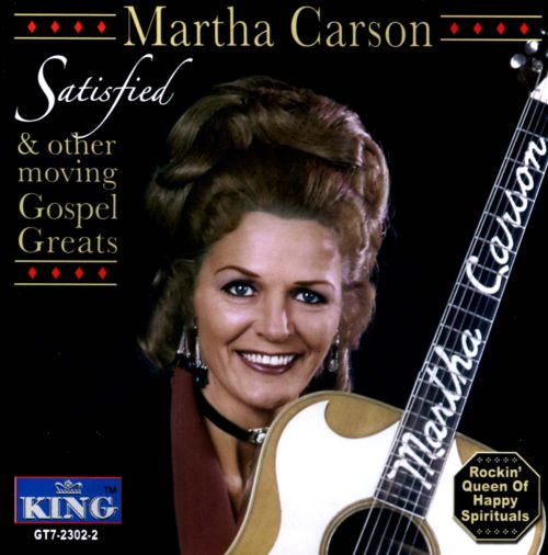 Satisfied & Other Moving Gospel Greats
