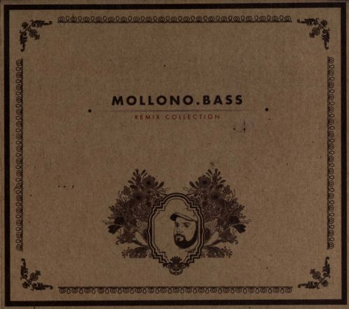 Mollono.Bass Remix Collection