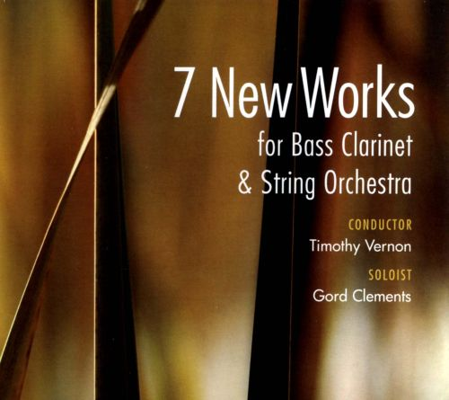 7 New Works for Bass Clarinet & String Orchestra