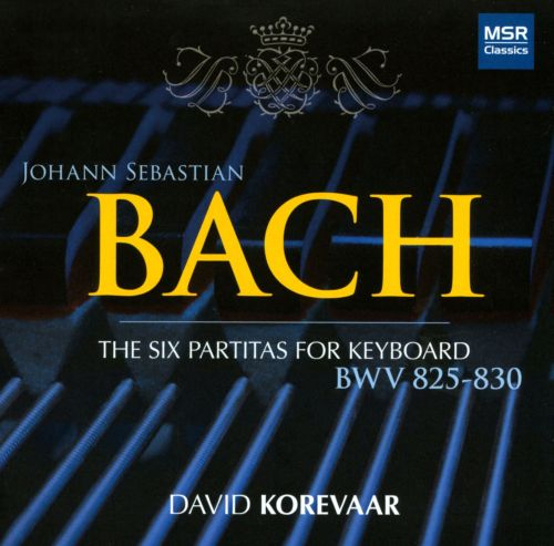 Bach: The Six Partitas for Keyboard