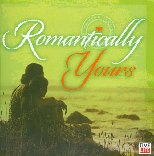 Romantically Yours: Being with You