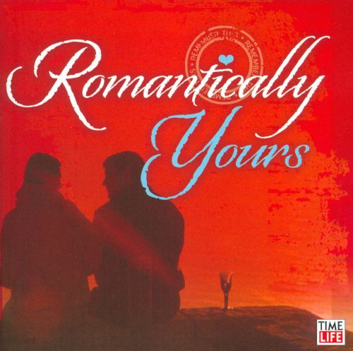 Romantically Yours: Sweet Love