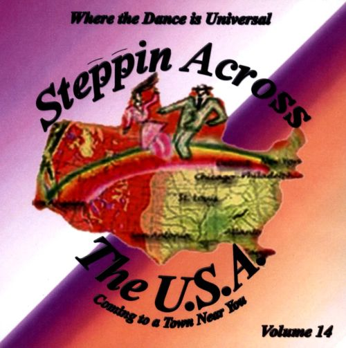 Steppin Across the USA, Vol. 14