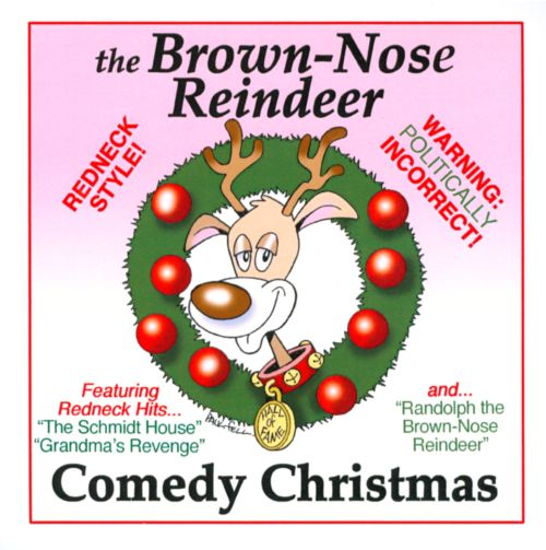 The Brown-Nose Reindeer Redneck Comedy Christmas -9294