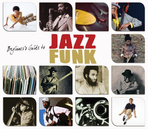 Beginners Guide To Jazz-Funk