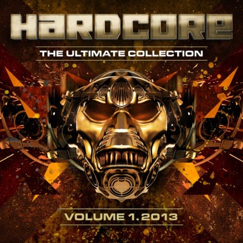 Hardcore: The Ultimate Collection 2013, Vol. 1
