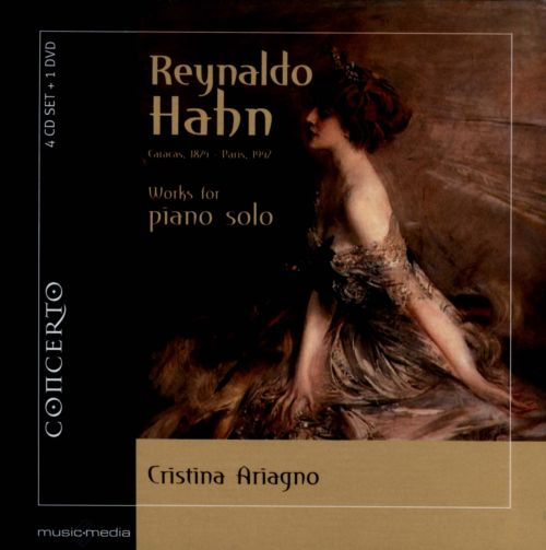 Reynaldo Hahn: Works for Piano Solo