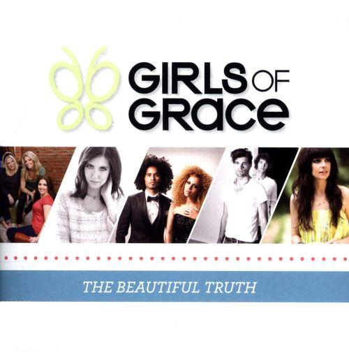 Girls of Grace: The Beautiful Truth