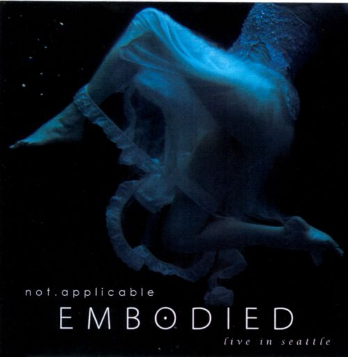 Embodied: Live In Seattle