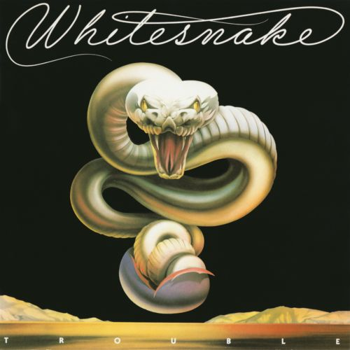 Trouble - Whitesnake | Songs, Reviews, Credits | AllMusic