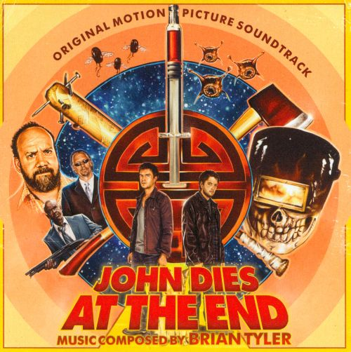 John Dies at the End [Original Motion Picture Soundtrack]