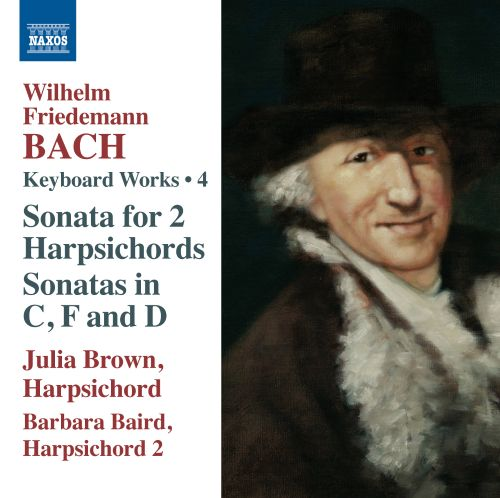 Wilhelm Friedemann Bach: Harpsichord Works, Vol. 4