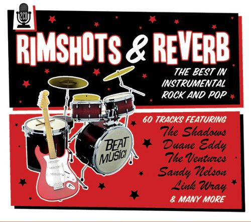 Rimshots & Reverb: The Best in Instrumental Rock and Pop
