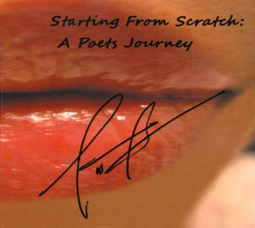 Starting From Scratch: A Poets Journey