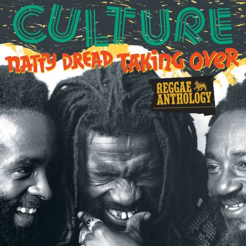 Reggae Anthology: Natty Dread Taking Over