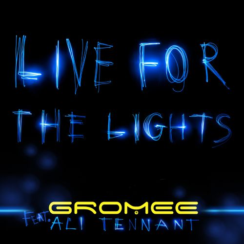 Live for the Lights