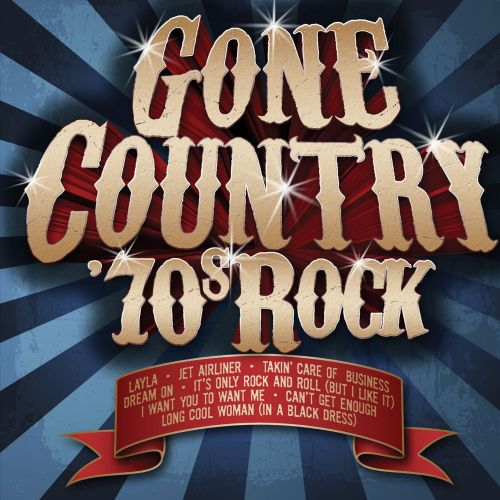 Gone Country 70s Rock