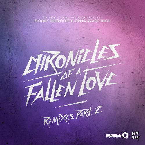 d00ecbe3652c Chronicles of a Fallen Love Remixes