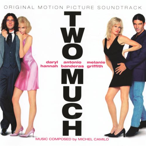 Two Much [Original Soundtrack]