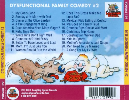 Dysfunctional Family Comedy #2, Vol. 199