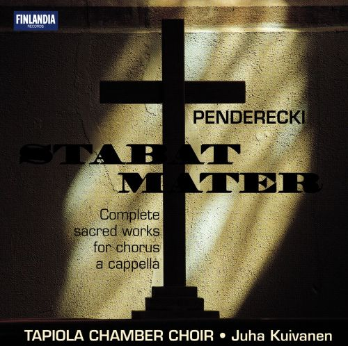 Krzysztof Penderecki: Stabat Mater - Complete sacred works for chorus a aappella