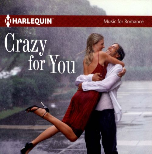 Crazy For You [Harlequin]