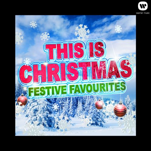 This Is Christmas: Festive Favourites