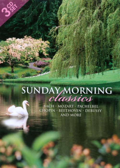 Sunday Morning Classics - Various Artists | Songs, Reviews