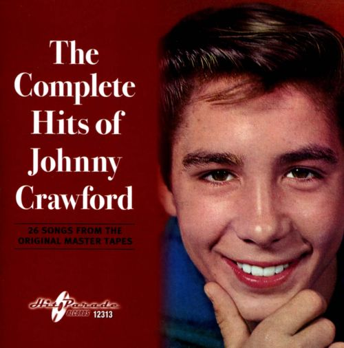 The Complete Hits of Johnny Crawford