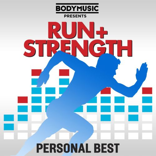 Bodymusic Presents Run & Strength: Personal Best