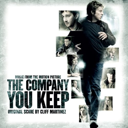 The  Company You Keep [Original Motion Picture Soundtrack]