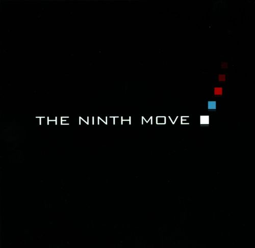 The Ninth Move